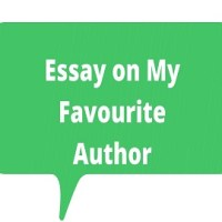 Essay on My Favourite Author