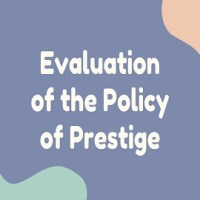 An Evaluation of the Policy of Prestige