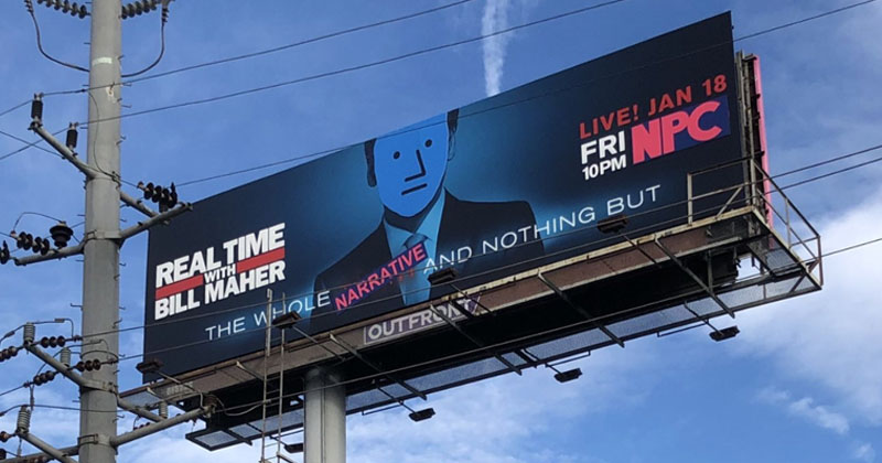 Bill Maher Billboard Transformed Into NPC Meme By Conservative Street Artists