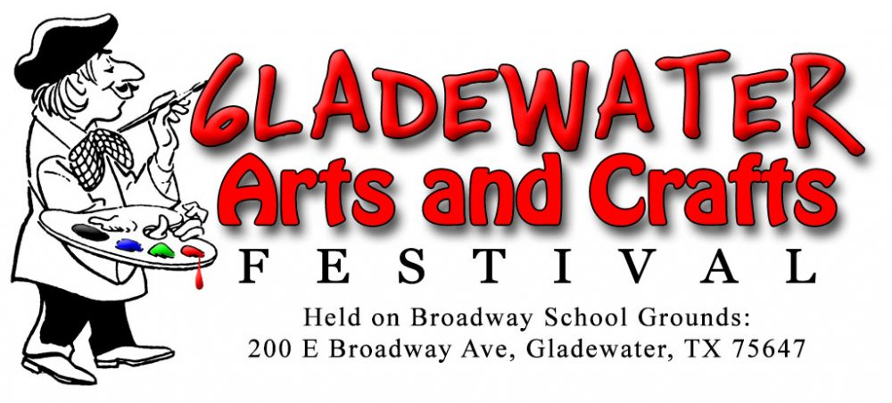 Gladewater Arts and Crafts - Gladewater Arts and Crafts Festival