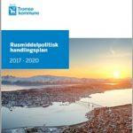 Forslag til rusmiddelpolitisk handlingsplan i Troms 2017 - 2020