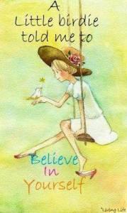 Tro på dig själv