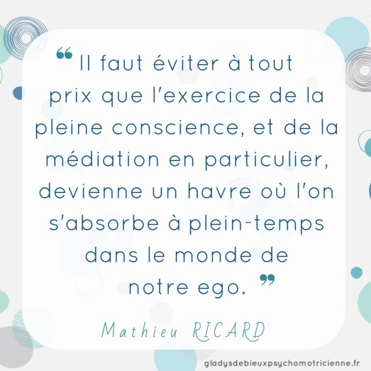citation inspirante Ricard - pleine conscience ego