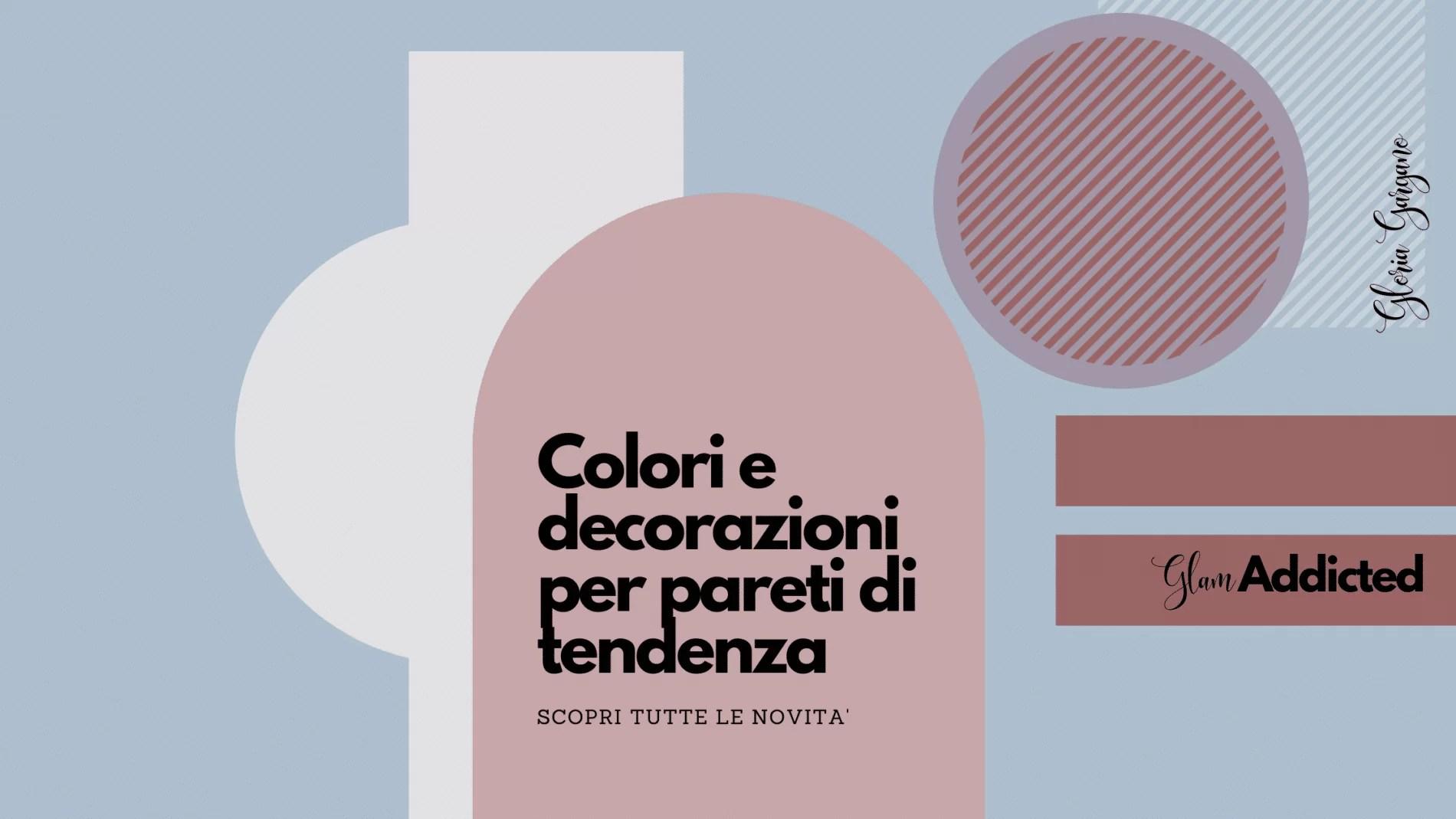 Scopri come puoi decorare la tua cosa, quanto ti costa e come risparmiare! Colori Per Pareti Tendenze 2020 21 Glamcasamagazine