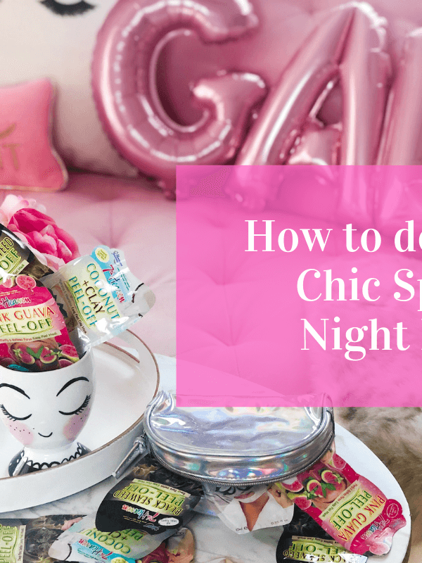 Spa Alert: How to Treat Yourself to a Chic Spa Night In!