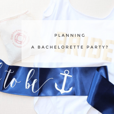 Planning a Bachelorette Party?