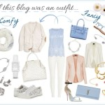 If This Blog Was an Outfit…