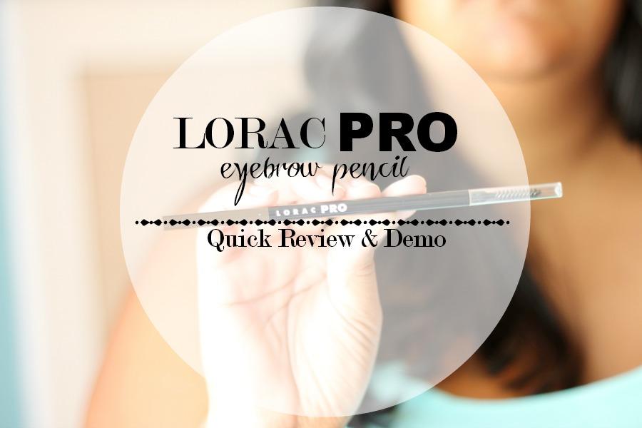 LORAC PRO Brow Pencil Blog review