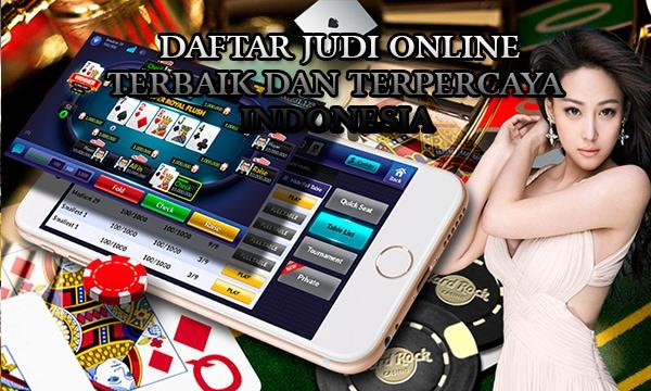 Daftar Judi Online Terbaik dan Terpercaya di Indonesia
