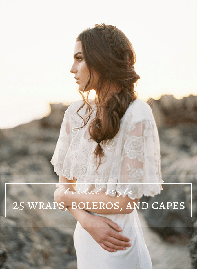 Bridal wraps, boleros, and capes