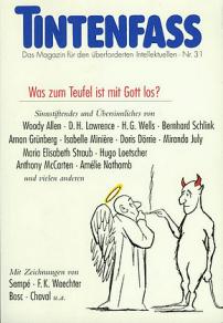 Tintenfass Nr. 31 - Was zum Teufel ist mit Gott los - Diogenes Verlag - Glarean Magazin