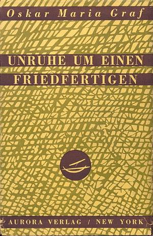 Oskar Maria Graf - Unruhe um einen Friedfertigen - Exilliteratur (Glarean Magazin)