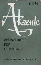 """Erst Zeitschrift für Dichtung, dann Zeitschrift für Literatur: Hans Benders """"Akzente"""""""