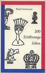 """Der Klassiker der """"Eröffnungsfallen""""-Forschung: 200 Eröffnungsfallen von Emil Gelenczei (Sportverlag Berlin)"""