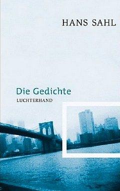 Hans Sahl - Die Gedichte - Luchterhand Verlag