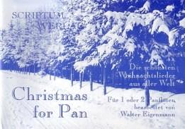 Christmas for Pan - Die schönsten Weihnachtslieder aus aller Welt - Für 1 oder 2 Panflöte(n) - Scriptum Verlag