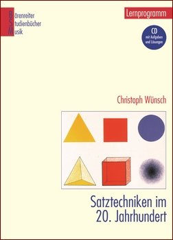 Christoph Wünsch - Satztechniken im 20. Jahrhundert - Bärenreiter Verlag