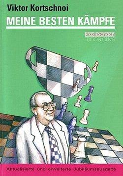 """Viktor Kortschnoi: """"Meine besten Kämpfe"""" (Olms Verlag)Viktor Kortschnoi: """"Meine besten Kämpfe"""""""