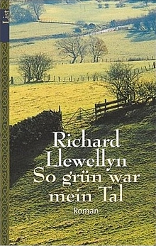Richard Llewellyn: So grün war mein Tal - Roman