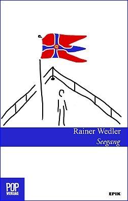 Literatur-Novelle-Rainer-Wedler-Seegang-Cover