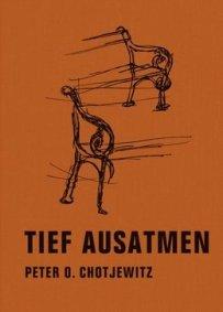 Peter O. Chotjewitz - Tief ausatmen - Gedichte