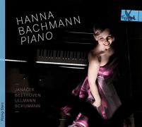 Hanna Bachmann: Sonaten von Janacek, Beethoven, Ullmann, Schumann
