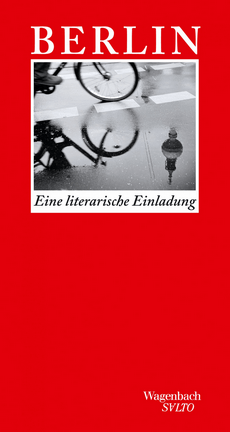 Wagenbach Verlag - Berlin - Eine literarische Einladung - Cover