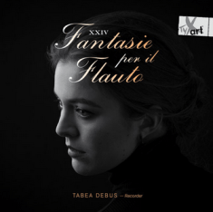 Tabea Debus: XXIV Fantasie per il Flauto - TYXart