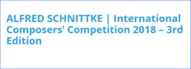 Alfred Schnittke - Kompositionswettbewerb 2018 - Ausschreibung KLK - Glarean Magazin