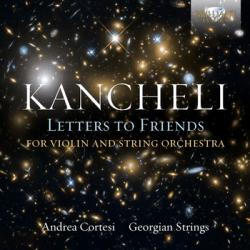 Giya Kancheli - Letters to Friends - CD-Cover - Glarean Magazin