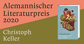 Limmat Verlag - Alemannischer Literaturpreis 2020 - Chirstoph Keller - Der Boden unter den Füssen - Glarean Magazin 22.7.2020