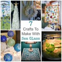 7 Crafts To Make With Sea Glass
