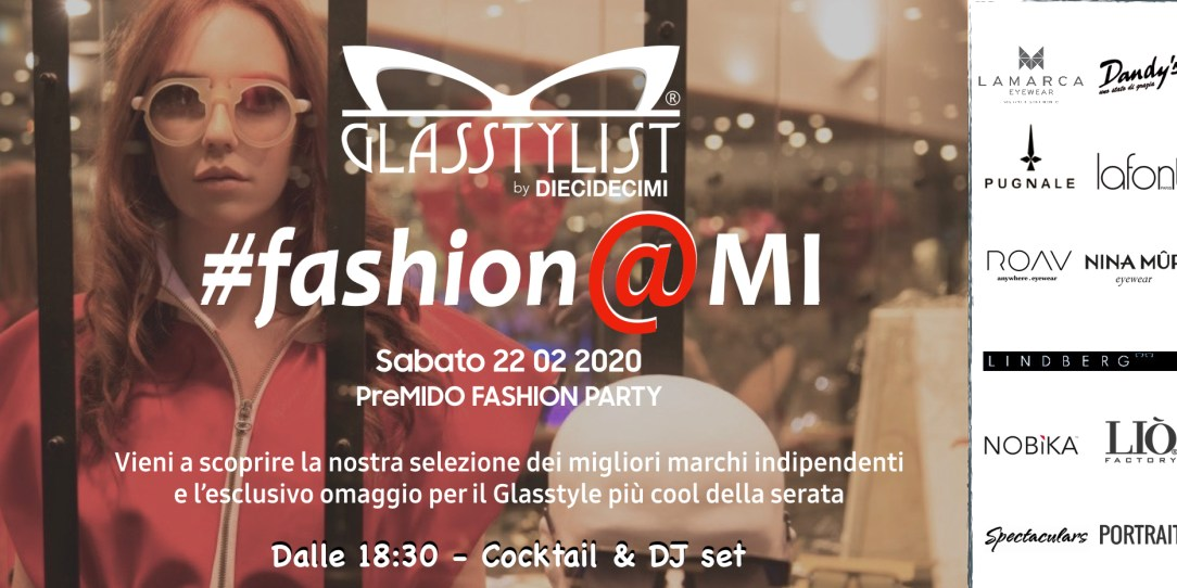 #fashion@MI - Ottica DIECIDECIMI® Glasstylist®