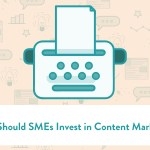 Why Should SMEs Invest in Content Marketing?