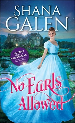 Book Review: No Earls Allowed by Shana Galen