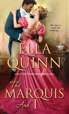 Book Review: The Marquis and I by Ella Quinn