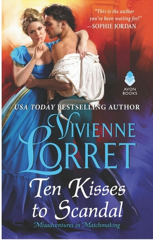 Cover Reveal: Ten Kisses to Scandal by Vivienne Lorret