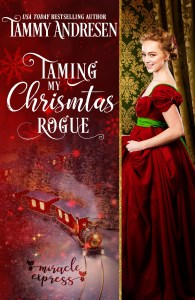Cover Reveal: Taming My Christmas Rogue by Tammy Andresen