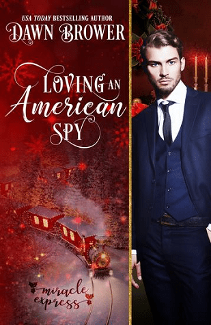 Cover Reveal: Loving an American Spy by Dawn Brower