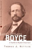 James Petigru Boyce biography
