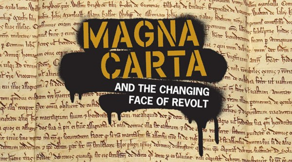 "Magna Carta old text used as background for spray paint and stencil ""Magna Carta: and the changing face of revolt"""