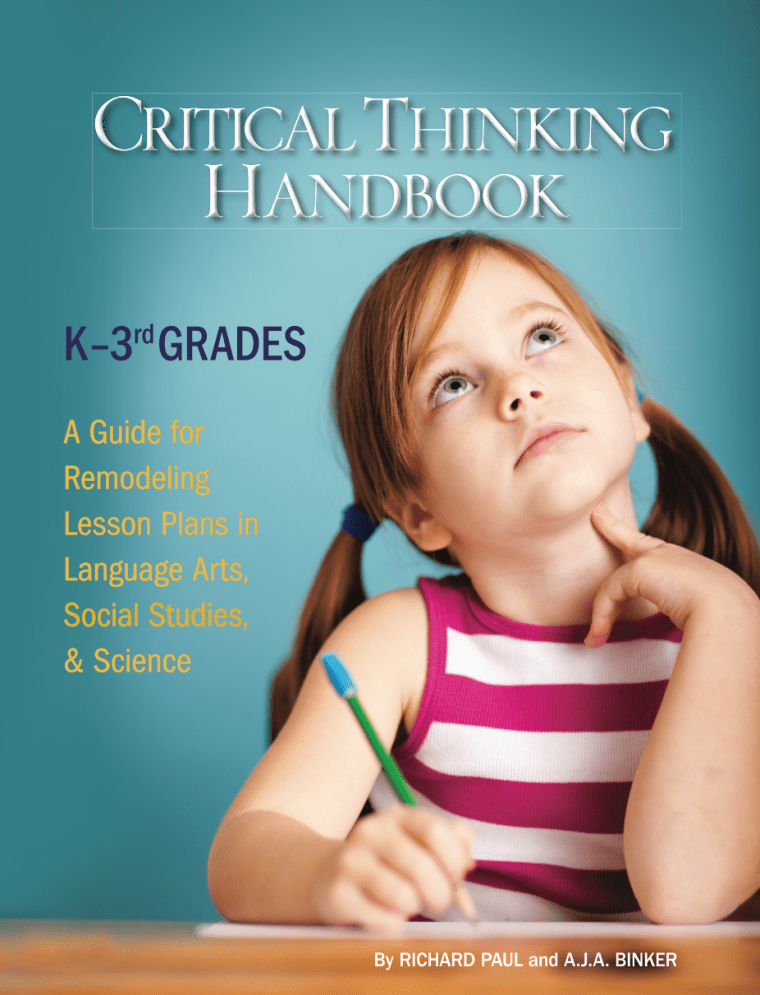 "cover of the text ""Critical Thinking Handbook"", for K-3rd grades"