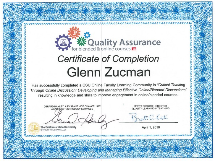 Copy of my Quality Assurance Certificate of Completion signed by Brett C. Christie, Director, CSU Quality Learning & Teaching