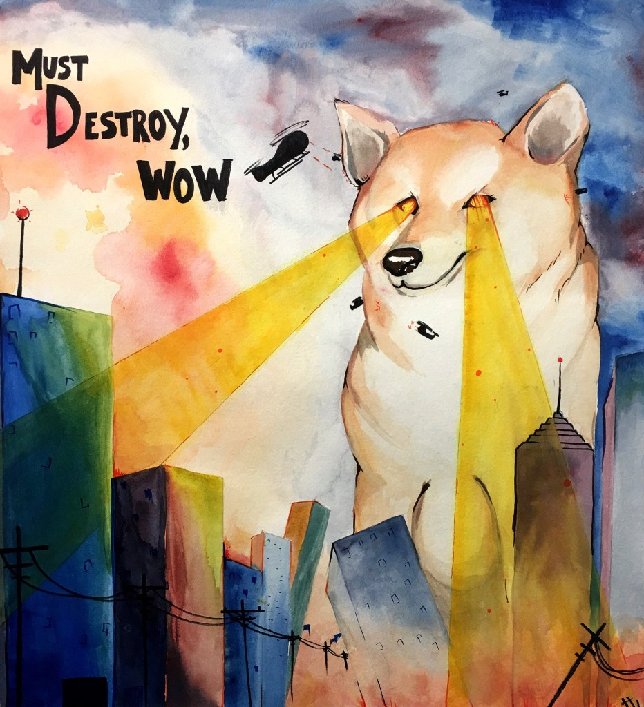 Must Destroy, Wow: a painting of a giant dog destroying a city with laser-beam eyes