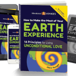 """""""How to Make the Most of Your Earth Experience (14 Principles for Living Unconditional Love)"""" spiritual book by Glenn Younger. Unconditional Love. Vibrational. Alchemy. Mindfulness. Spiritual Awakening. Spiritual Transformation."""