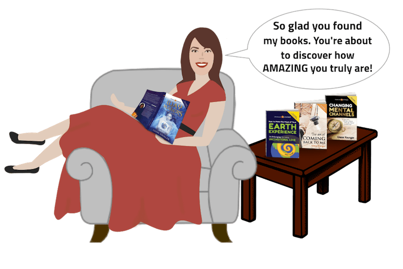"Glenn Younger author cartoon lounging on a chair with her books saying, ""I'm so glad you found my books. You're about to discover how AMAZING you are!"" Graphic for book lottery page. Self-Explorers and Spiritual Alchemists. Unconditional Love."