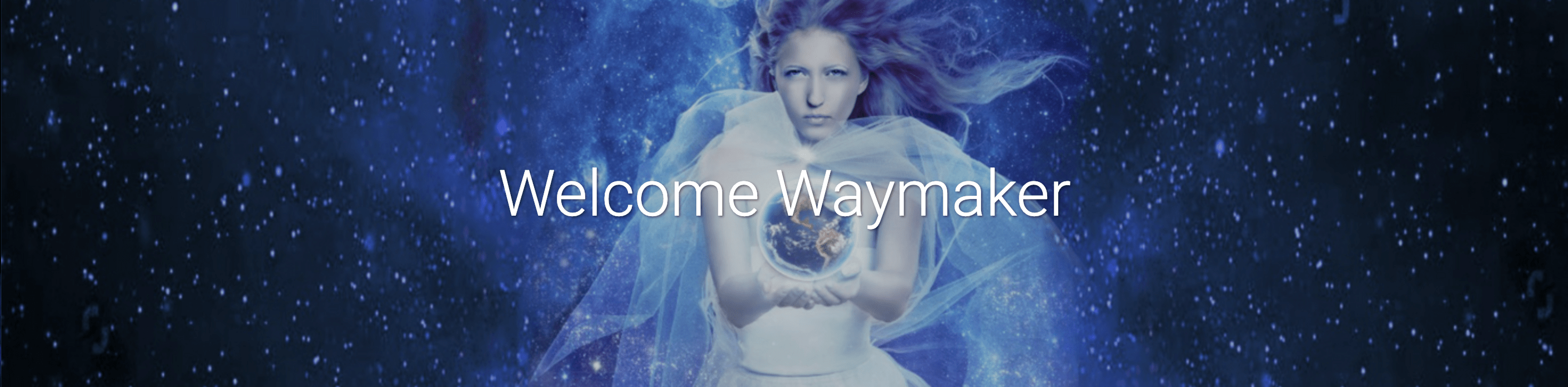 Welcome Waymaker banner for Glenn Younger's courses, meditations, and Divine Soul transformational coaching.