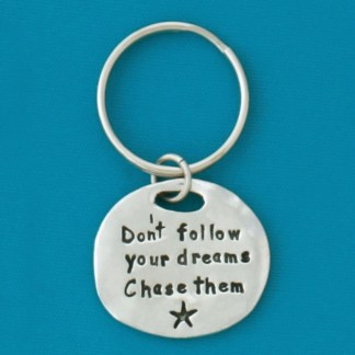 Chase Your Dreams Keychain