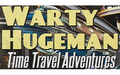 Wartimus Riesigmann and The Colour From Out of Time:  A Warty Hugeman Tweenage Time Travel Adventure: Chapter Five