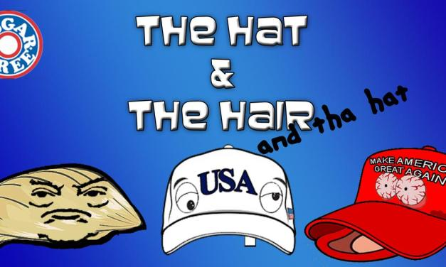 The Hat and The Hair: Episode 161